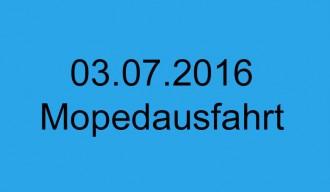 Mopedausfahrt 03. Juli 2016