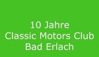 10 Jahre Classic Motors Club