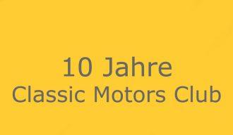 10 Jahre Classic Motors Club Bad Erlach